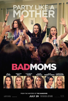 Bad Mom's releases 7-29-16